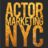 Actor Marketing NYC