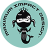 Maximum Impact Design