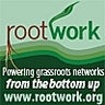 Rootwork.org: Powering grassroots networks from the bottom up