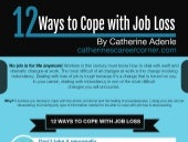 12 Ways to Cope with Job Loss