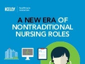 A New Era of Nontraditional Nursing Roles