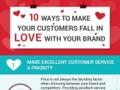 10 Ways To Make Your Customers Fall In Love With Your Brand (Infographic)