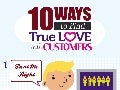10 Ways to Find True Love With Customers