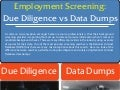 Employment Screening: Due Diligence vs Data Dumps [Infographic]