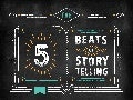 The Five Beats Of Storytelling