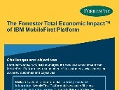 The IBM MobileFirst Forrester Total Economic Impact