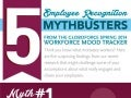 5 Employee Recognition Mythbusters