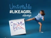 Be Unstoppable #LikeAGirl