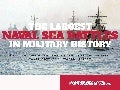The Largest Naval Sea Battles in Military HIstory