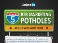 5 B2B Marketing Potholes and How to Avoid Them