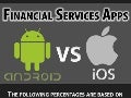 May 2013 Mobile Infographic: Android vs. Apple App Development Across Financial Services