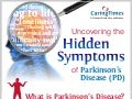 [INFOGRAPHIC] Uncovering Hidden Symptoms of Parkinson's Disease