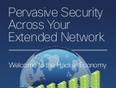 Pervasive Security Across Your Extended Network