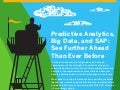 Predictive Analytics and Big Data: See Further Ahead with SAP Infographic