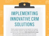 Implementing Innovative CRM Solutions