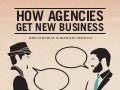 How Agencies Get New Business: RSW/US & the Agency san diego Infographic