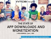 The State of App Downloads and Monetization: LATAM