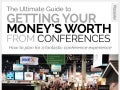 The Ultimate Guide to Getting Your Moneys Worth From Conferences