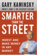 Smarter than the Street by Gary Kaminsky