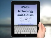 Technology, iPads and Autism - A discussion piece