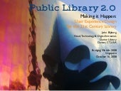 """Public Library 2.0: Making it Happen"""