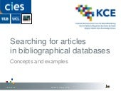 CIES 2014 - Searching for articles in bibliographical databases - Concepts and examples