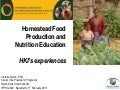 Homestead food production and nutrition education: HKI's experiences