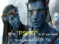 "Why ""PSI-FI"" is all you need to understand GEN-Ys?"