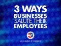 3 Ways Businesses Salute Their Employees
