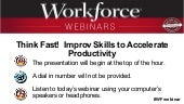 Think Fast!  Improv Skills to Accelerate Productivity