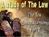 Study Of The Law Part 2 - The 10 Co...