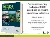 REDD+ subnational initiatives: Key findings of CIFOR case book
