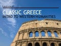 Introduction to Western Humanities - 4 - Classic Greece