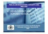 DEVELOPMENT AND ADMINISTRATION (I)