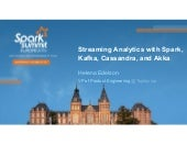 Streaming Analytics with Spark, Kafka, Cassandra and Akka by Helena Edelson