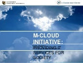 M-Cloud Initiative: providing IT se...