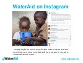 Inspirational Instagram campaigns from WaterAid. Content marketing conference, 16 April 2015