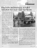 06 0167 Keyhole Technology A Solid Solution For Our Road Surfaces For Trade Publication July 2004