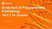 The Evolution of Programmatic Publishing sponsored by AppNexus - DPSE, 10/6/15
