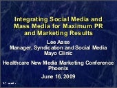 Integrating Social Media and Mass M...