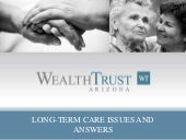 WealthTrust-Arizona - Long Term Car...