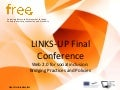 Final Conference: Other Projects' Takes - FREE