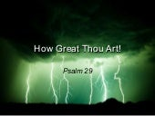 090201 How Great Thou Art Psalm 2...