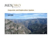Mexoro Corporate Update 042009