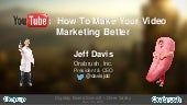 How to Make Your Video Marketing Better - DBS, 12/9/14