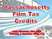 09 09 2009 Massachusetts Tax Credit...
