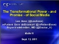The Transformational Power - and Promise - of Social Media
