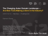 The Changing Asian Domain Landscape – Are new TLDs making a dent in the industry?