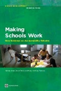 """Making Schools Work: New Evidence on Accountability Reforms"" (World Bank) 2011"