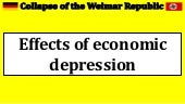 Collapse of the Weimar Republic - effects of economic depression
